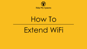 How to extend your WiFi